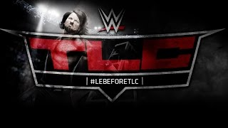 Le Before de WWE TLC: Tables Ladder and Chairs 2016