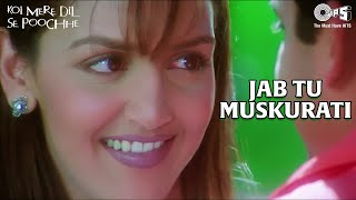 Jab Tu Muskurati - Koi Mere Dil Se Pooche - Esha Deol, Aftab Shivdasani
