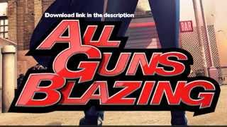 Download All Guns Blazing - 1.202 APK File from Zippyshare