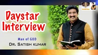 Bro.Dr.Satish Kumar Daystar @ Interview