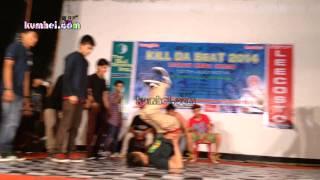 Kill Da Beat 2014 -NORTH EAST INDIA HIP-HOP DANCE BATTLE, Imphal, Manipur