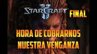 STARCRAFT 2 - HORA DE COBRARNOS NUESTRA VENGANZA - CAMPAÑA HEART OF THE SWARM - GAMEPLAY ESPAÑOL