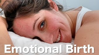 Giving Birth Naturally at Home - Emotional Birth Vlog (Normal Delivery of Baby Atlas)