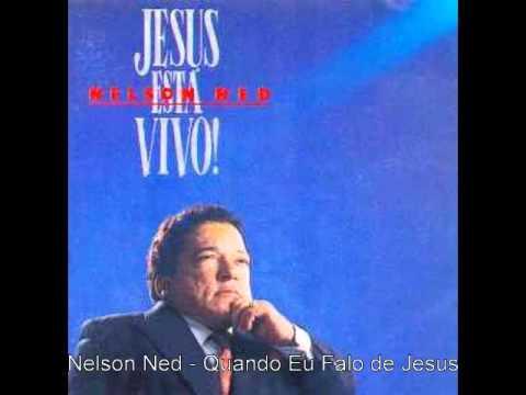 Nelson Ned Quando Eu Falo de Jesus