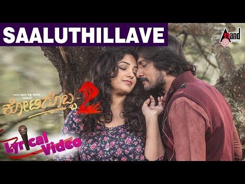 Xxx Mp4 Kotigobba 2 Saaluthillave Lyrical Video Kannada Movie 2016 Kiccha Sudeep Nithya Menen 3gp Sex