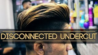 DISCONNECTED UNDERCUT   Haircut and Hairstyle   Disconnected Pompadour   Mayank Bhattacharya