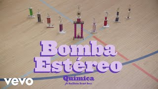 Bomba Estéreo - Química (Dance With Me)[Official Video] ft. Balkan Beat Box