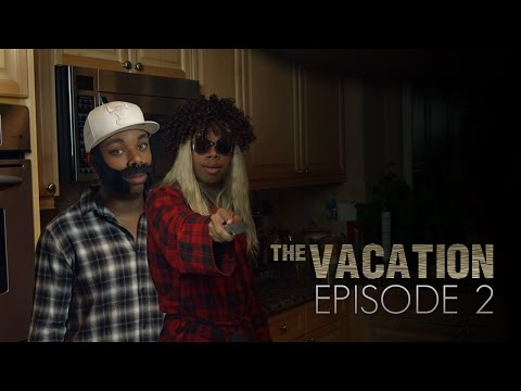 The Vacation Episode 2 The Kitchen
