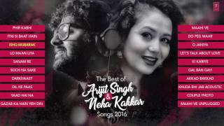 The Best Of Arjit Singh & Neha Kakkar Songs 2016 | Audio | Laughing World