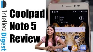 Coolpad Note 5 Review- Should You Buy It? Find Out! | Intellect Digest