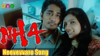 Neevevvaro Song - NH4 Movie - Siddharth | Ashrita Shetty