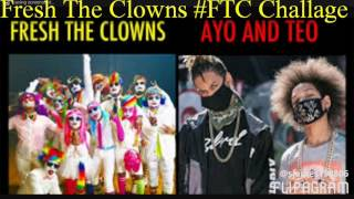 Fresh The Clowns #FTC Challage