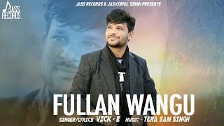 Phullan+Waang+%7C+%28Full+HD+%29+%7C+Vick+-E++%7C+New+Punjabi+Songs+2018+%7C+Latest+Punjabi+Songs+2018