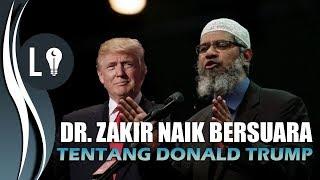 Dr. Zakir Naik ANGKAT SUARA Soal DONALD TRUMP dan ISRAEL