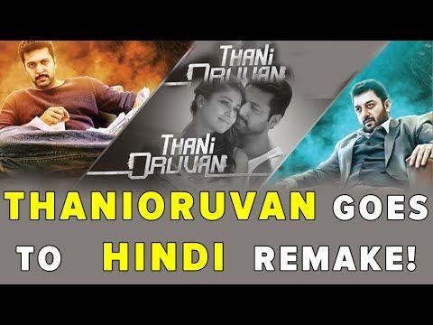 Thani Oruvan Goes to Hindi Remake!