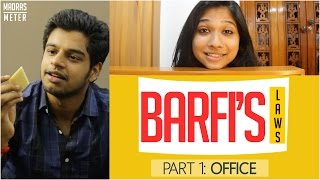 Barfi's Laws | Office Comedy | Madras Meter