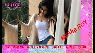 Mouni Roy Gold Indian Bollywood Movie Coming Soon Release Date | Official Teaser | Review | Cast
