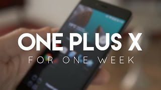 OnePlus X for a week