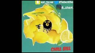 Rob $tone - Chill Bill (@TheOnlyDJDrip Clean Edit)