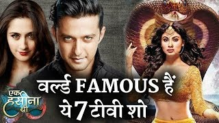 Indian TV Show that are hugely popular in ABROAD