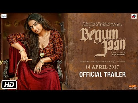Xxx Mp4 Begum Jaan Official Trailer Vidya Balan Srijit Mukherji 3gp Sex