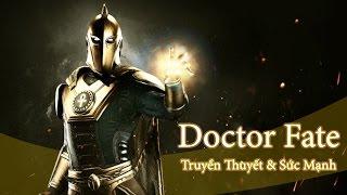 Truyền thuyết và sức mạnh của Doctor Fate | Tiểu sử nhân vật DC