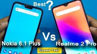 Realme 2 Pro vs Nokia 6.1 Plus Speed Test    Antutu Benchmark Scores    Rs.15999 vs Rs.13990