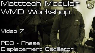 Matttech Modular WMD Workshop - PDO
