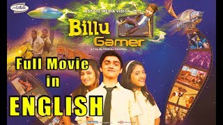 Billu Gamer Full Movie in ENGLISH I Live VFx Bollywood Movie in ENGLISH I  Shriya Sharma I Upasna I