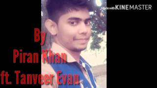 Harbar Kyun (why) with lyrics by Piran Khan ft. Tanveer Evan
