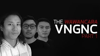 The Wawancara - VNGNC (Part 1/3)