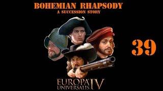 Briar plays EU4 - Bohemian Rhapsody ep. 39 - I've Got to Go