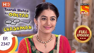 Taarak Mehta Ka Ooltah Chashmah - Ep 2347 - Full Episode - 28th November, 2017