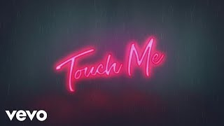Starley - Touch Me (Lyric Video)