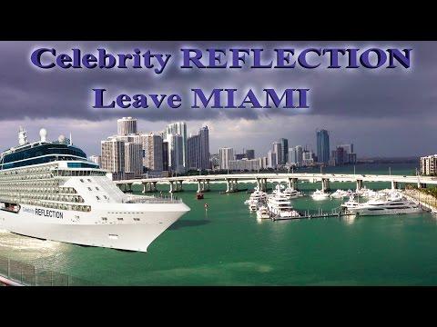 Celebrity REFLECTION Cruise Ship Leaving Miami - Miami 2016 4K