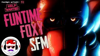 """[SFM] FNAF VR Help Wanted Funtime Foxy Song """"When the Curtain Falls"""" 