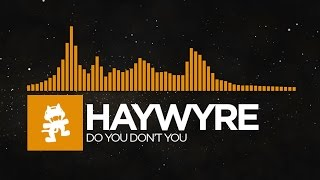 [House] - Haywyre - Do You Don