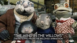 The Wind In The Willows Theme - HD