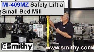 Lifting: How to Setup MI-409MZ Mill Machine