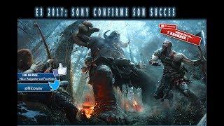 E3 2017 : SONY CONFIRME SON SUCCES