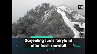 Darjeeling turns fairyland after fresh snowfall - West Bengal #News