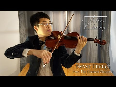Never Enough (The Greatest Showman) - AllenChangViolin Violin Cover