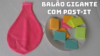 EXPLODI UM BALÃO GIGANTE CHEIO DE POST-IT COLORIDO!