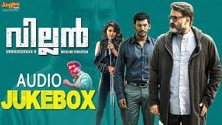 Villain Malayalam Songs   Jukebox   Mohanlal   Manju Warrier   Raashi   Vishal   Hansika   Srikanth