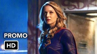 Supergirl 2x11 Promo