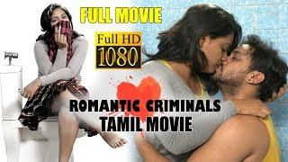 Romantic Criminals Full Tamil movie  | 2019 Latest Tamil Movies