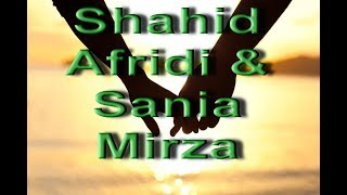 First Time in History - Shahid Afridi and Sania Mirza