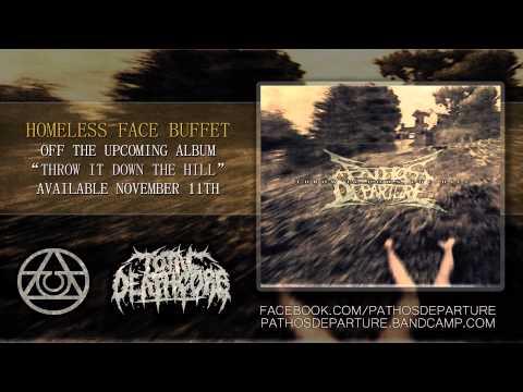Pathos Departure - Homeless Face Buffet (2014)