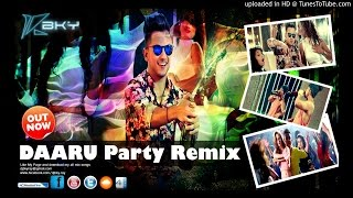 Daaru Party (Full Song) | Millind Gaba | Latest Punjabi Songs 2015 Remix By DJ BKy