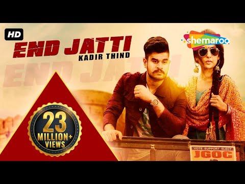New Punjabi Songs 2016 | End Jatti | Official Video [Hd] | Kadir Thind | Latest Punjabi Song